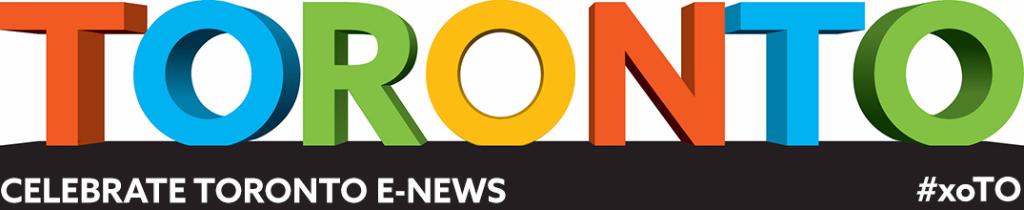 Celebrate Toronto E-News